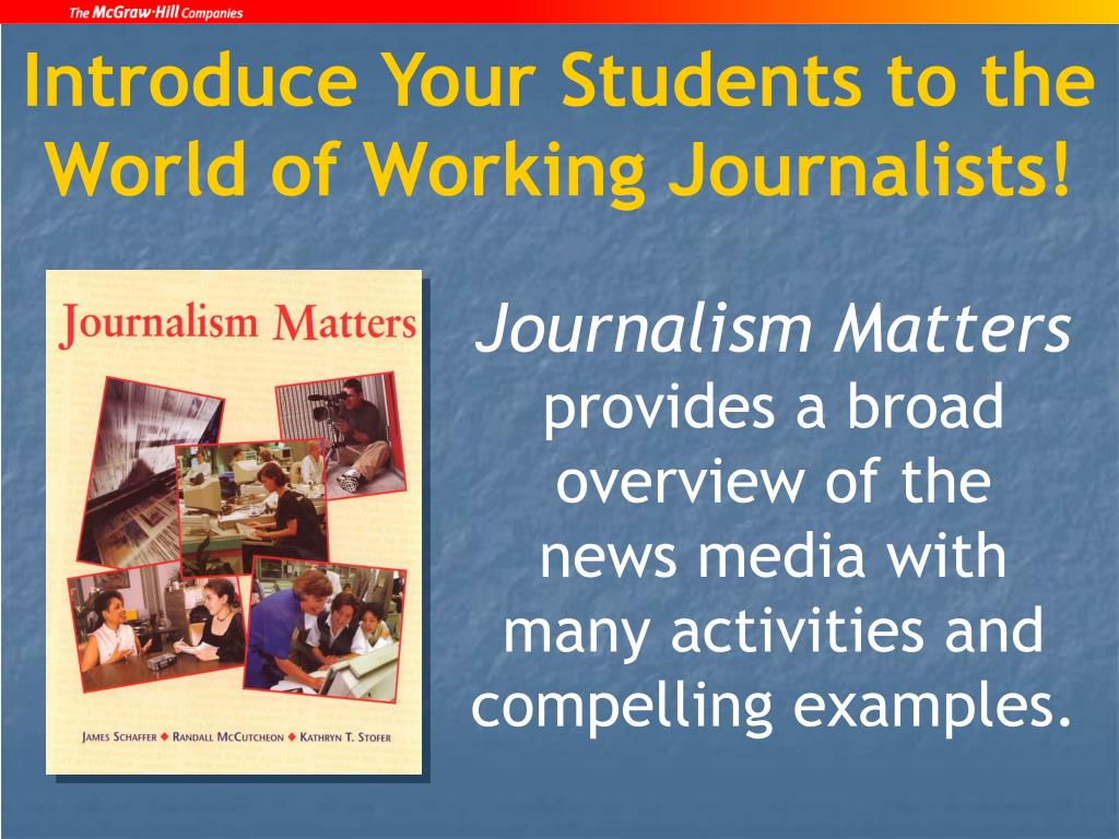 Introduce Your Students to the World of Working Journalists!