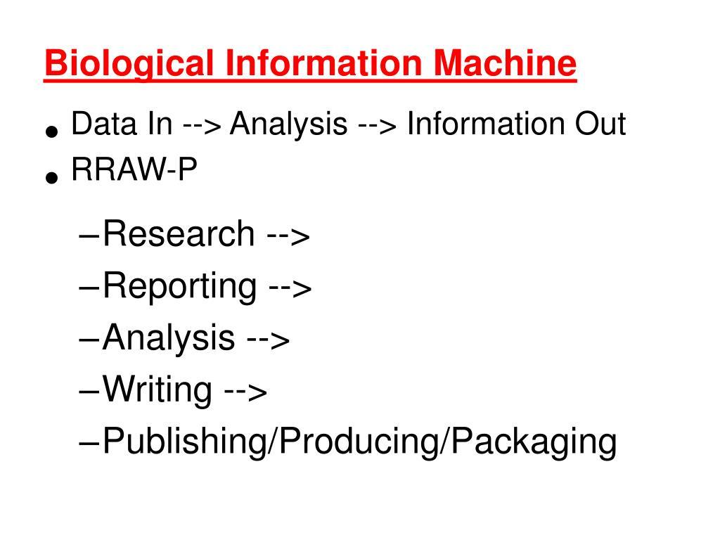 Biological Information Machine