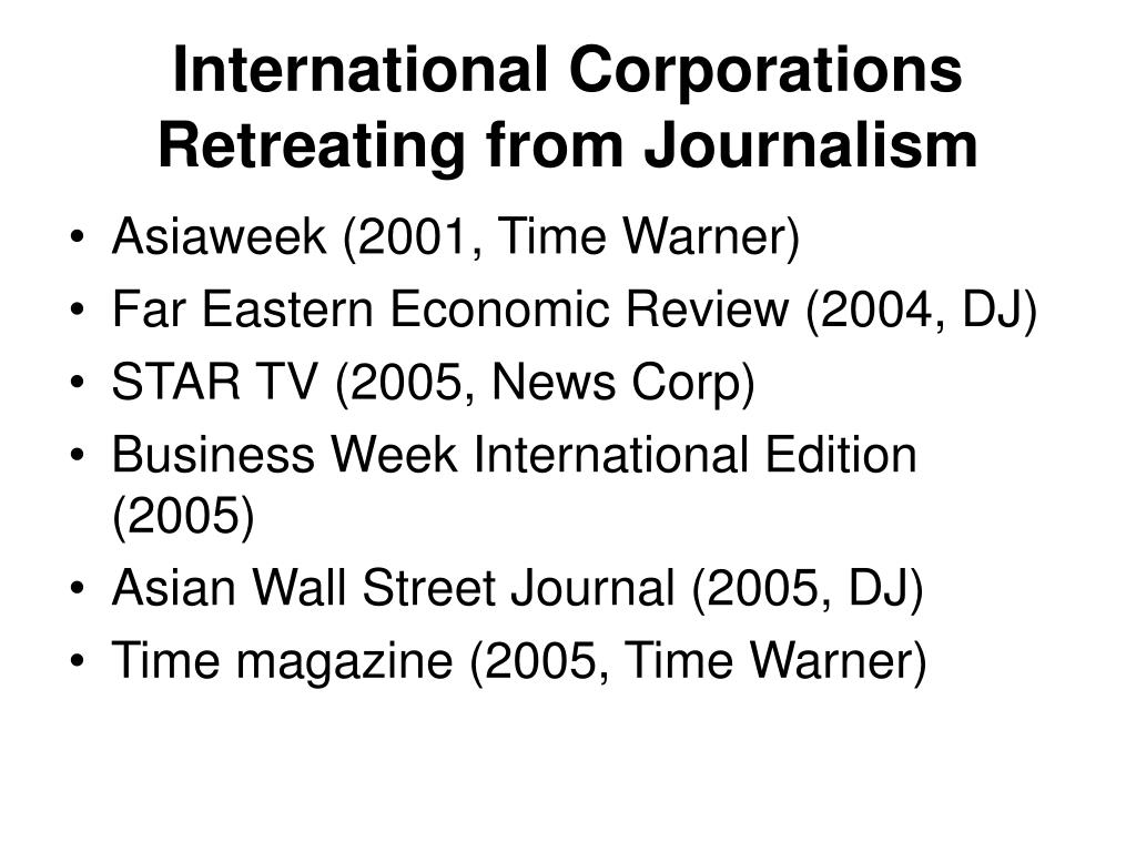 International Corporations Retreating from Journalism
