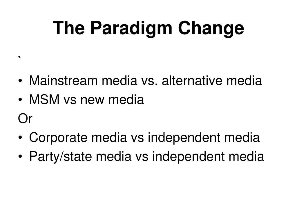 The Paradigm Change