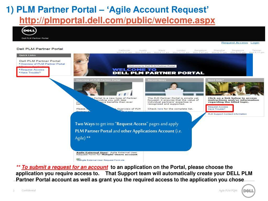 1) PLM Partner Portal – 'Agile Account Request'