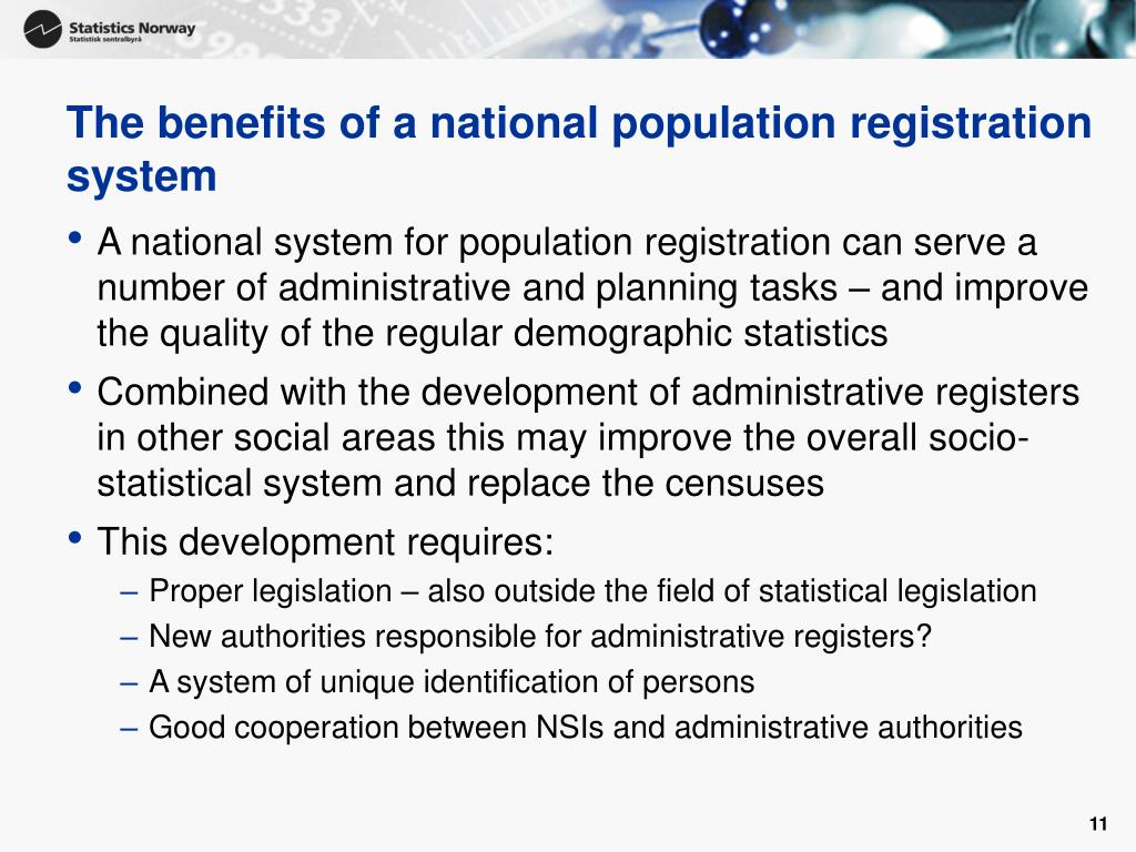 The benefits of a national population registration system