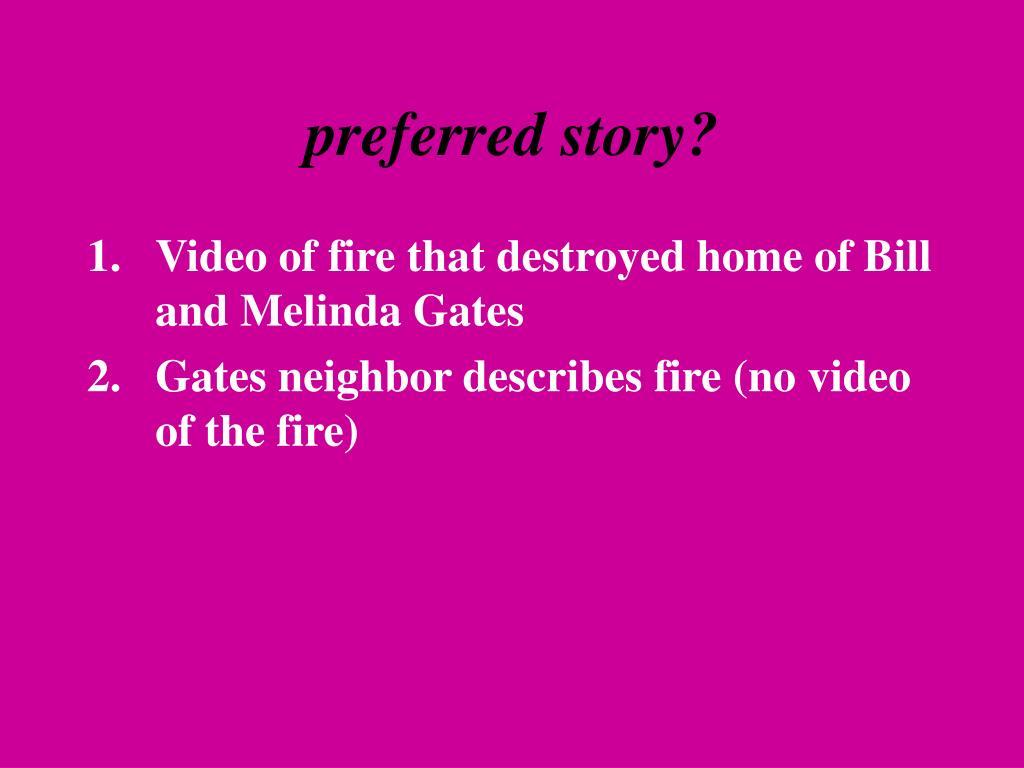 preferred story?