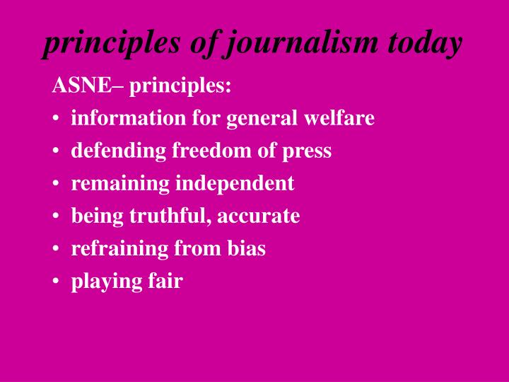 Principles of journalism today