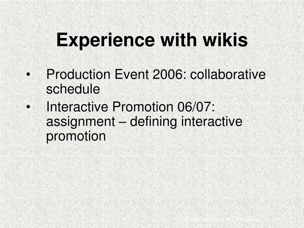 Experience with wikis