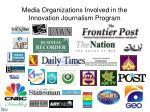 media organizations involved in the innovation journalism program