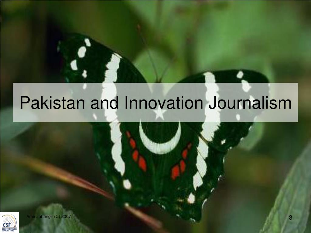 Pakistan and Innovation Journalism