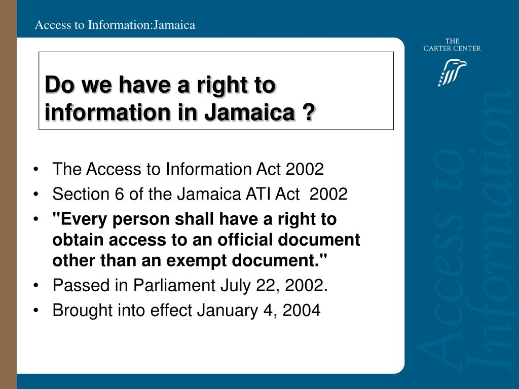 Do we have a right to information in Jamaica ?