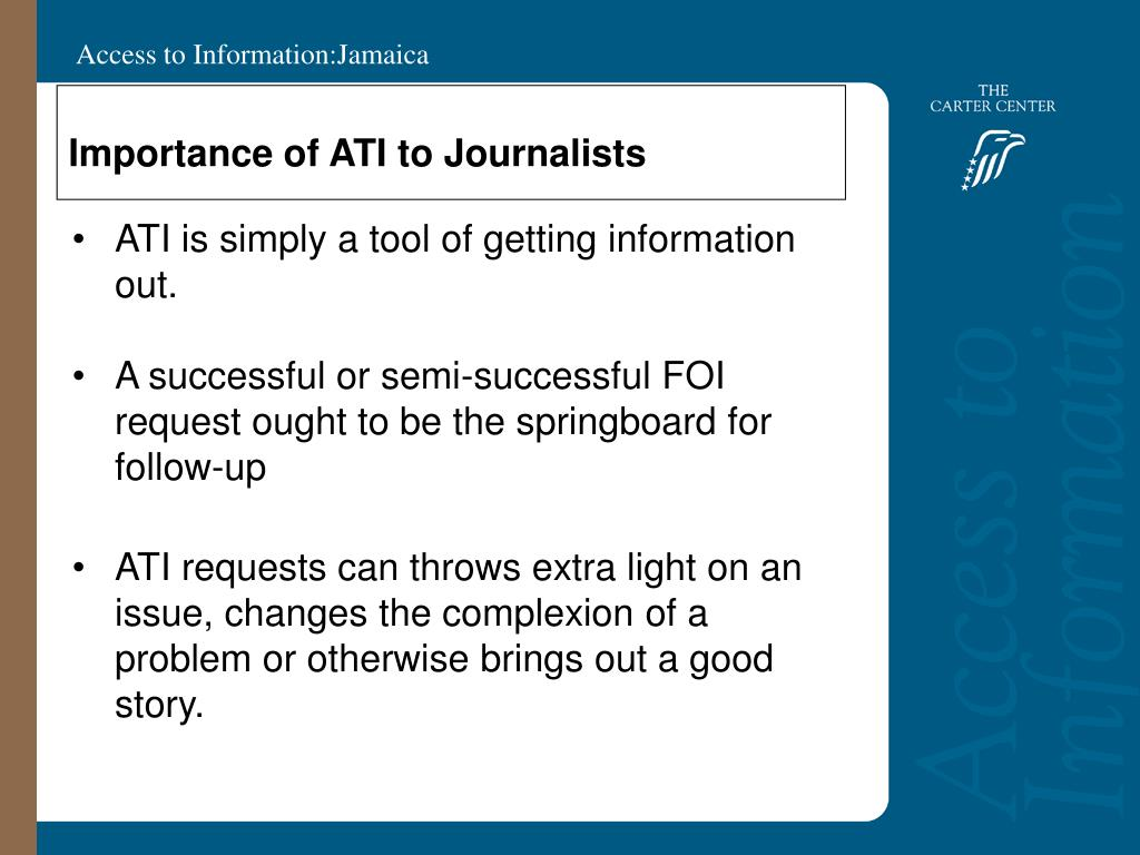 Importance of ATI to Journalists