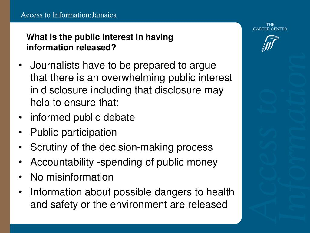 What is the public interest in having information released?