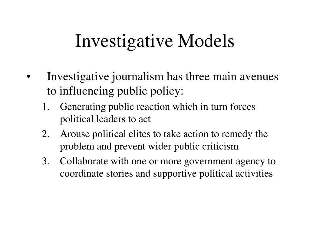 Investigative Models