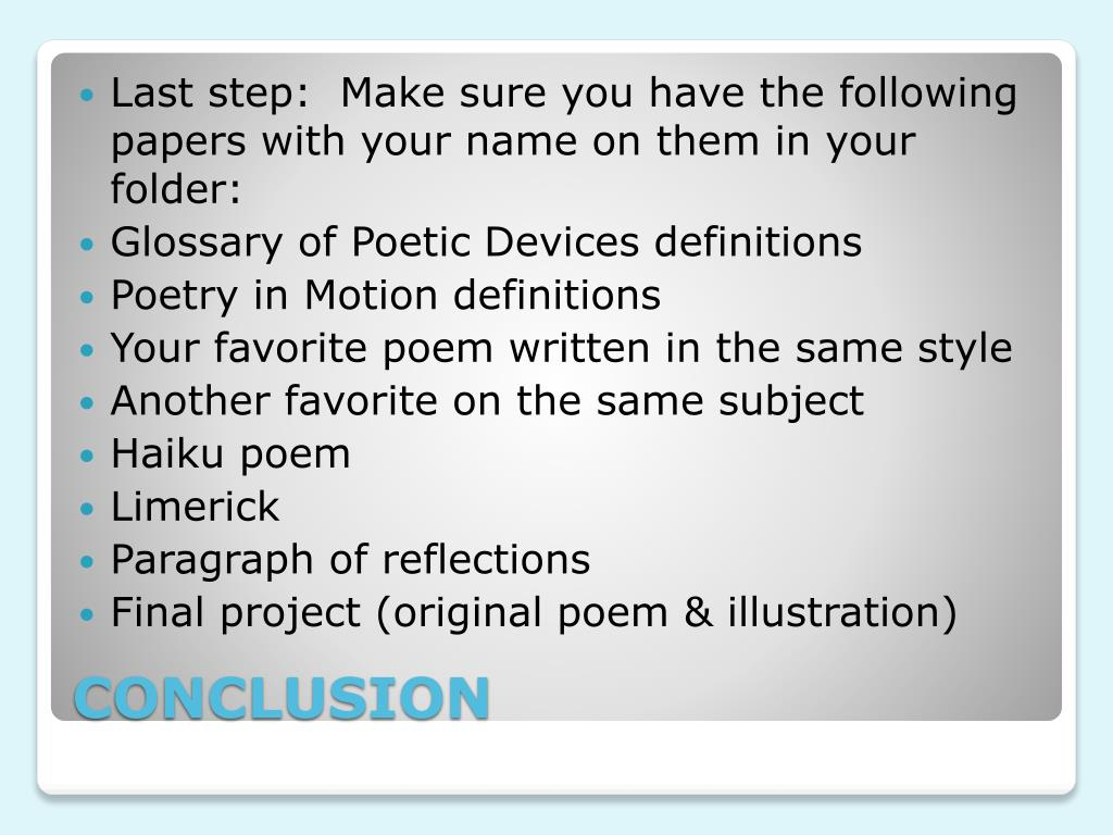 Last step: Make sure you have the following papers with your name on them in your folder: