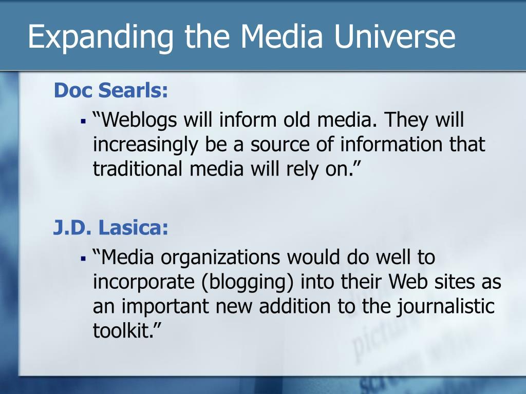 Expanding the Media Universe