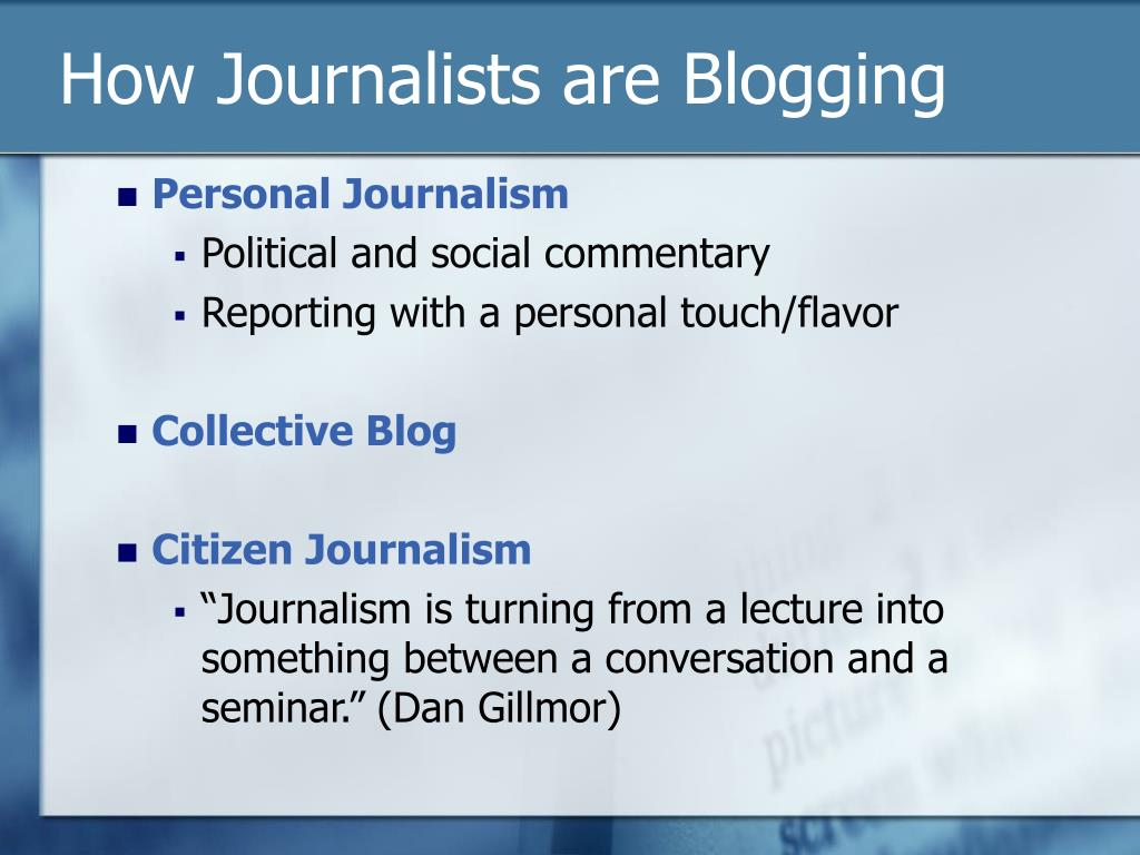 How Journalists are Blogging