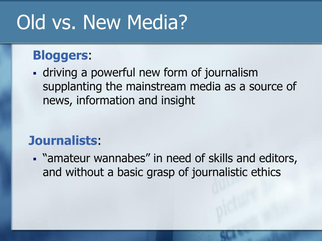 Old vs. New Media?