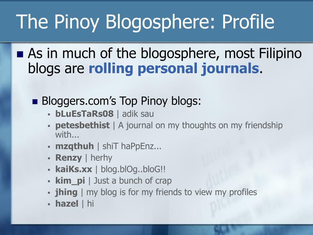 The Pinoy Blogosphere: Profile