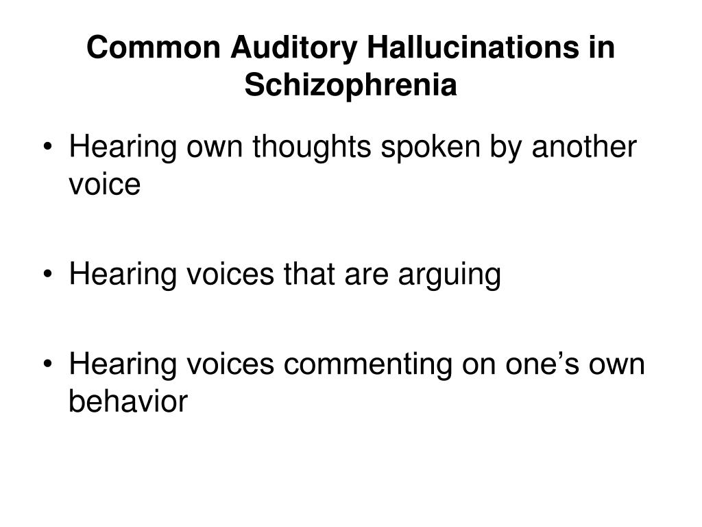 Common Auditory Hallucinations in Schizophrenia
