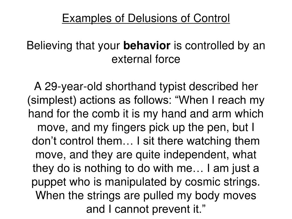 Examples of Delusions of Control