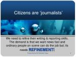 citizens are journalists