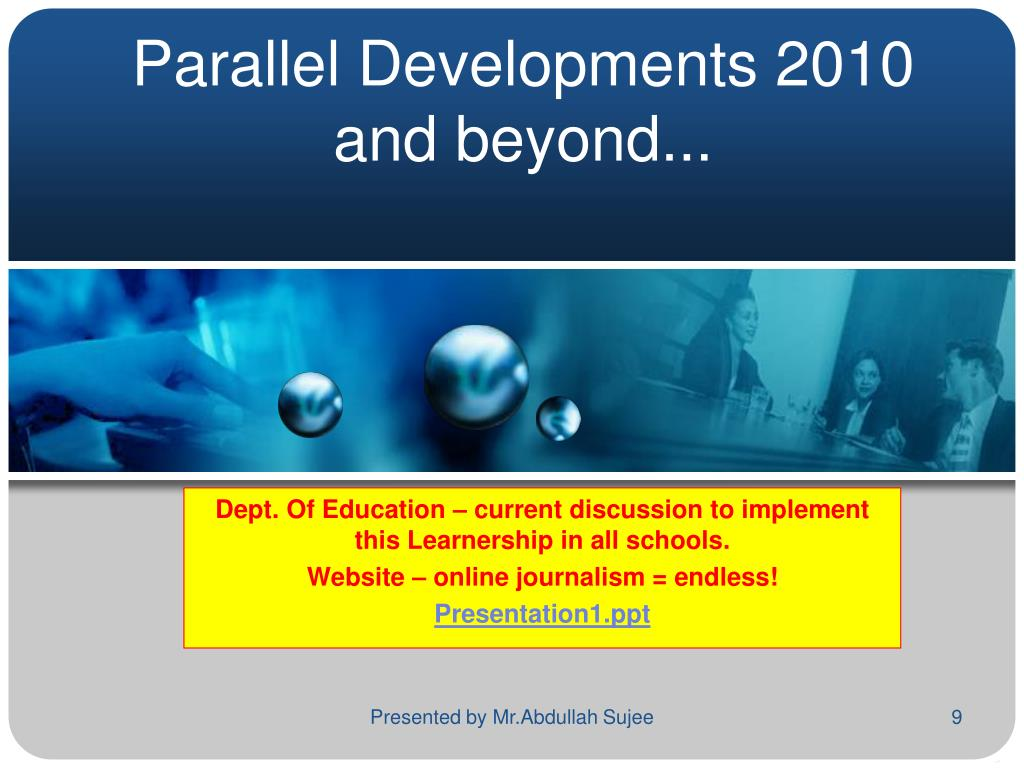 Parallel Developments 2010 and beyond...