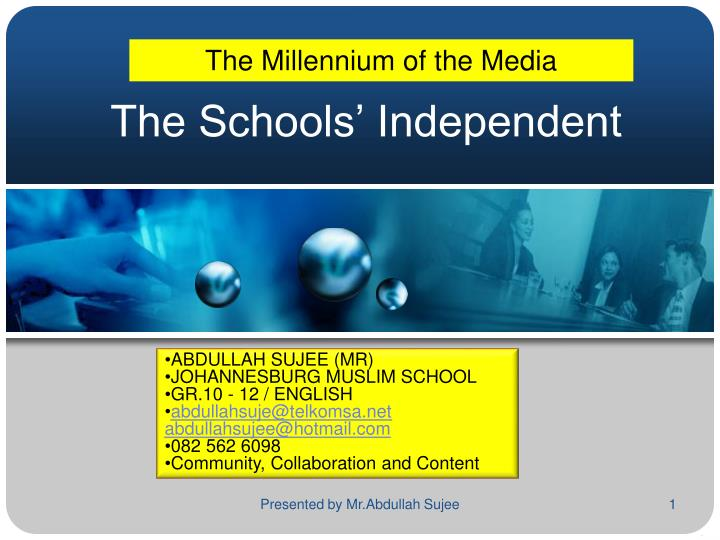 The schools independent