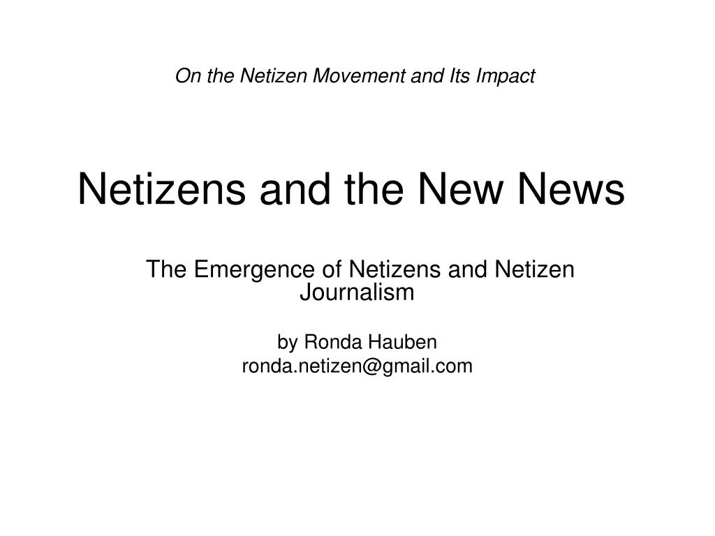 On the Netizen Movement and Its Impact