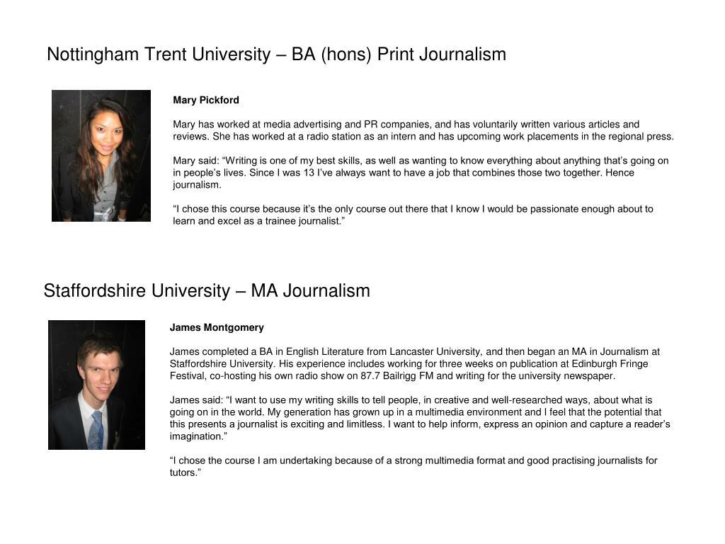 Nottingham Trent University – BA (hons) Print Journalism