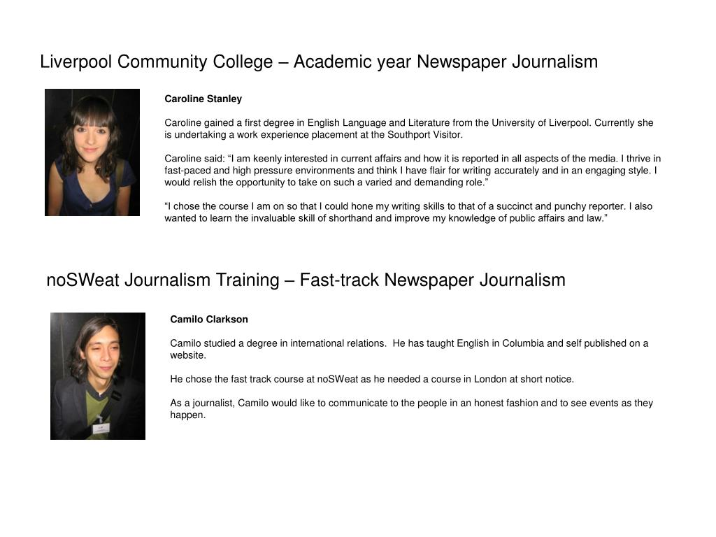 Liverpool Community College – Academic year Newspaper Journalism