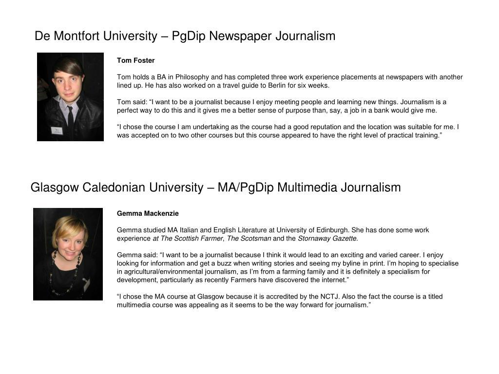 De Montfort University – PgDip Newspaper Journalism