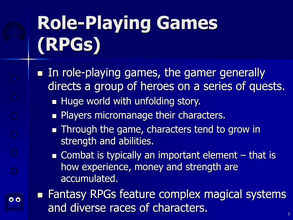 Role-Playing Games (RPGs)
