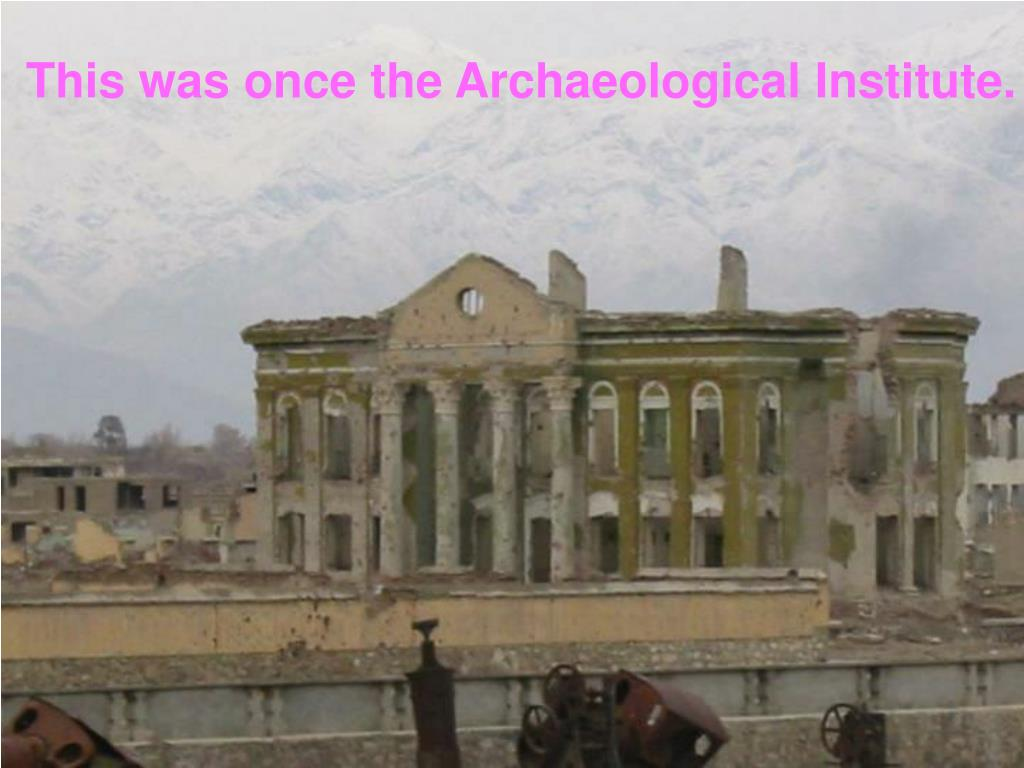 This was once the Archaeological Institute.