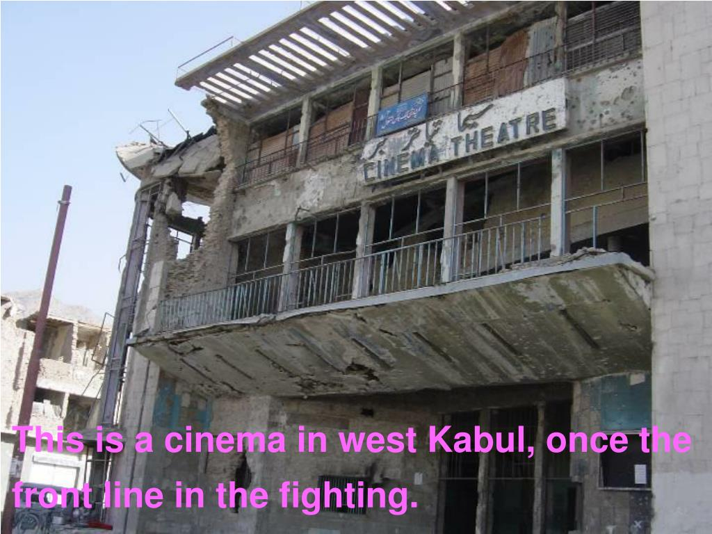 This is a cinema in west Kabul, once the