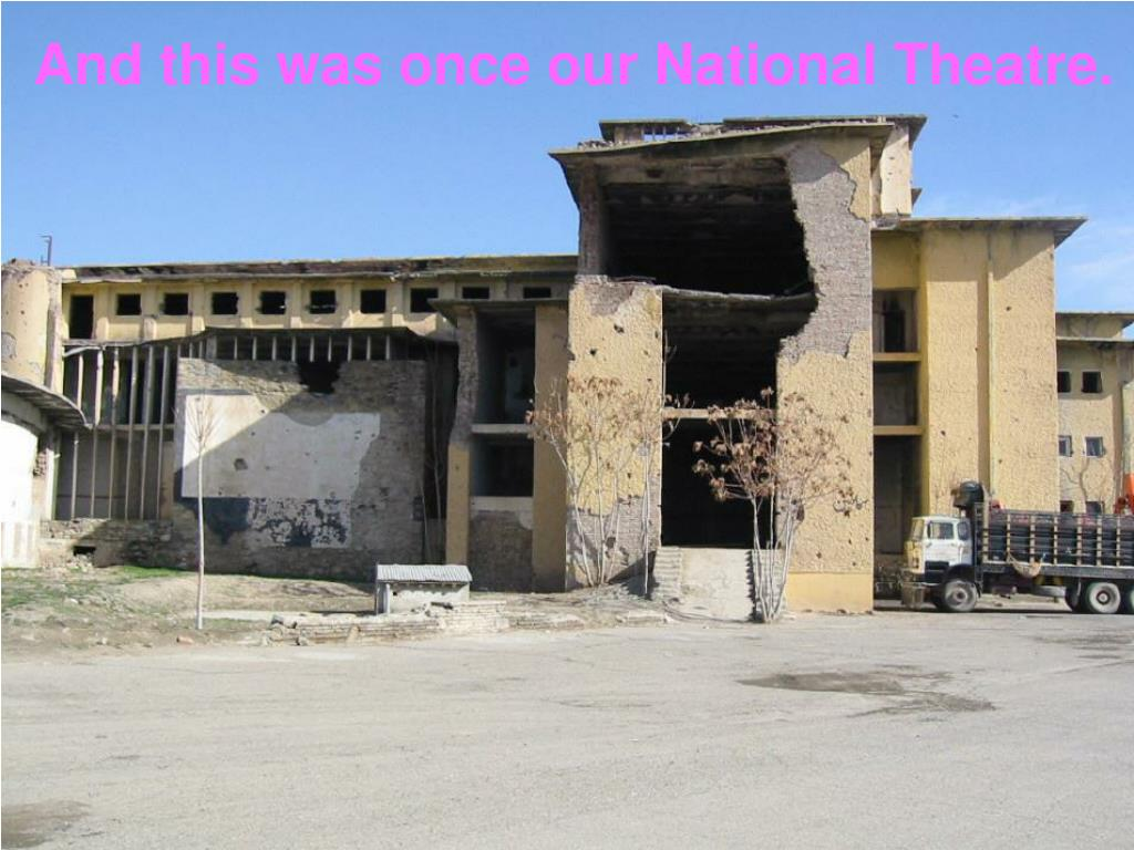 And this was once our National Theatre.