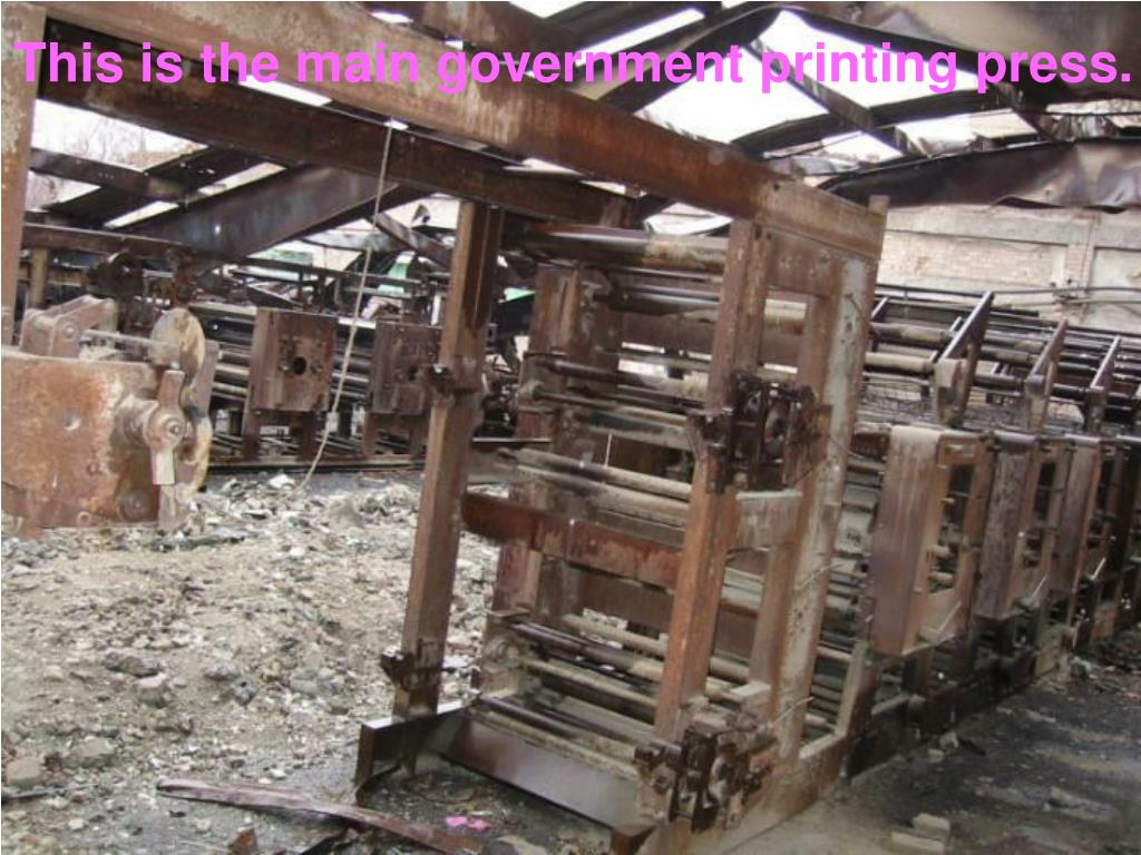 This is the main government printing press.