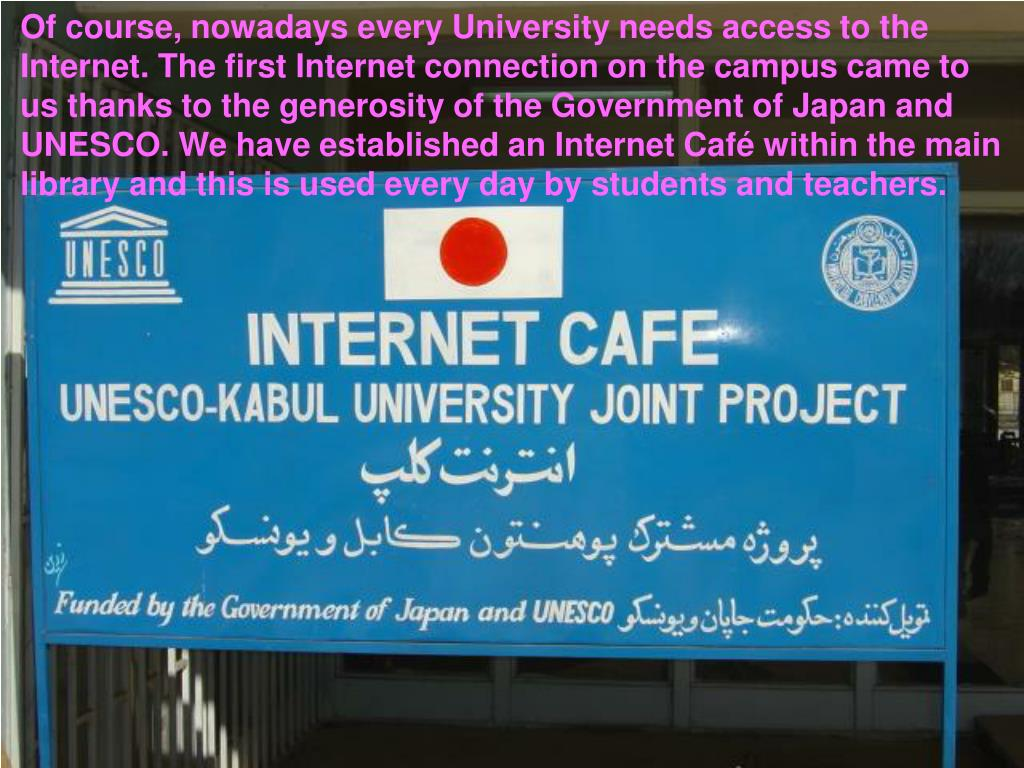 Of course, nowadays every University needs access to the