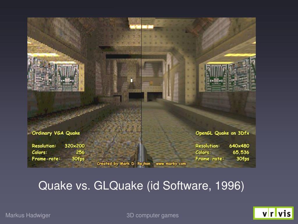 Quake vs. GLQuake (id Software, 1996)