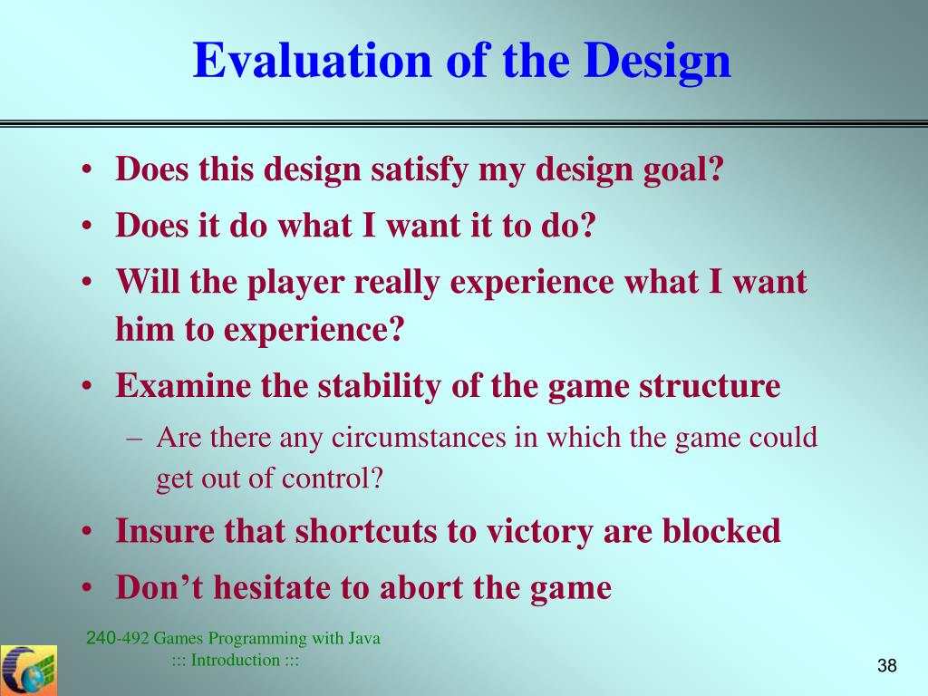 Evaluation of the Design