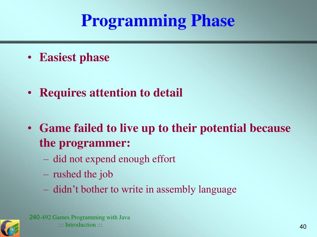Programming Phase