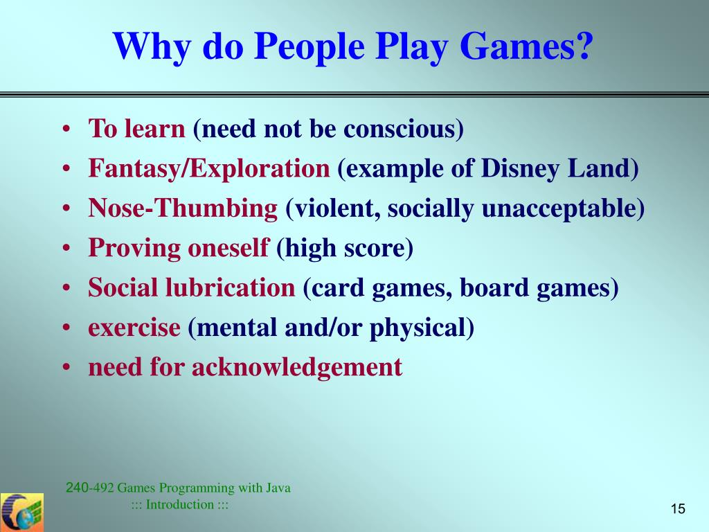 Why do People Play Games?