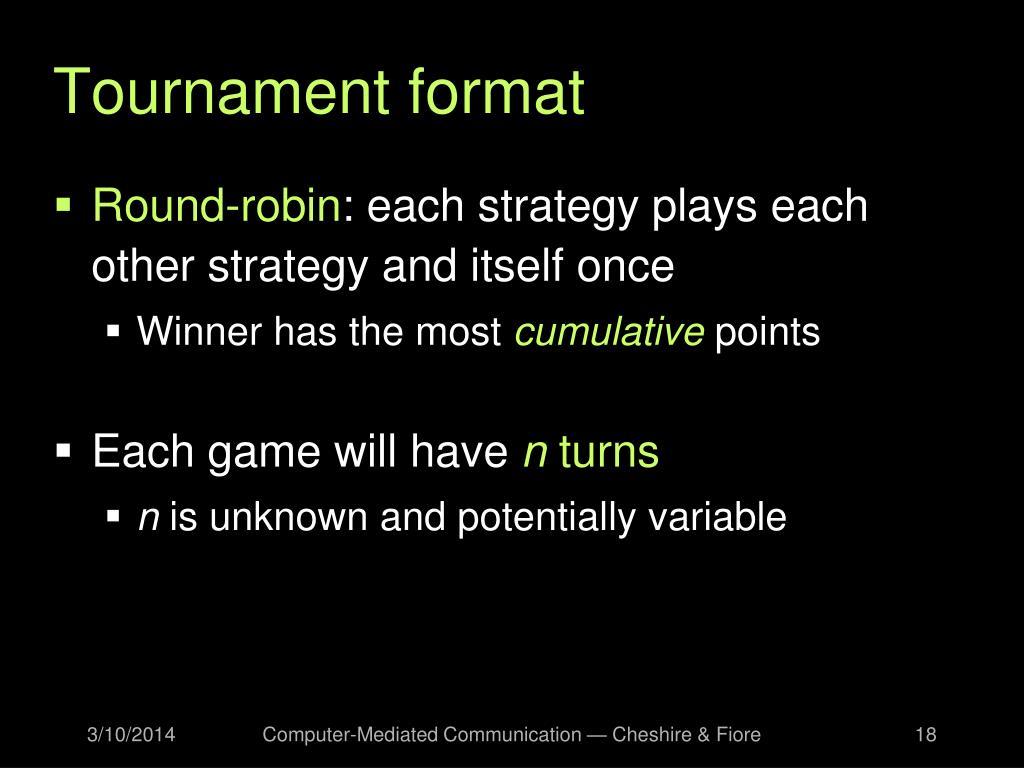 Tournament format