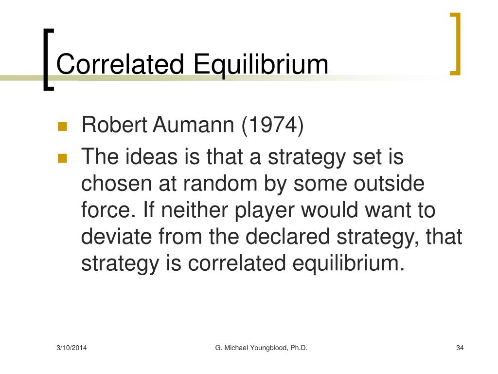 Correlated Equilibrium
