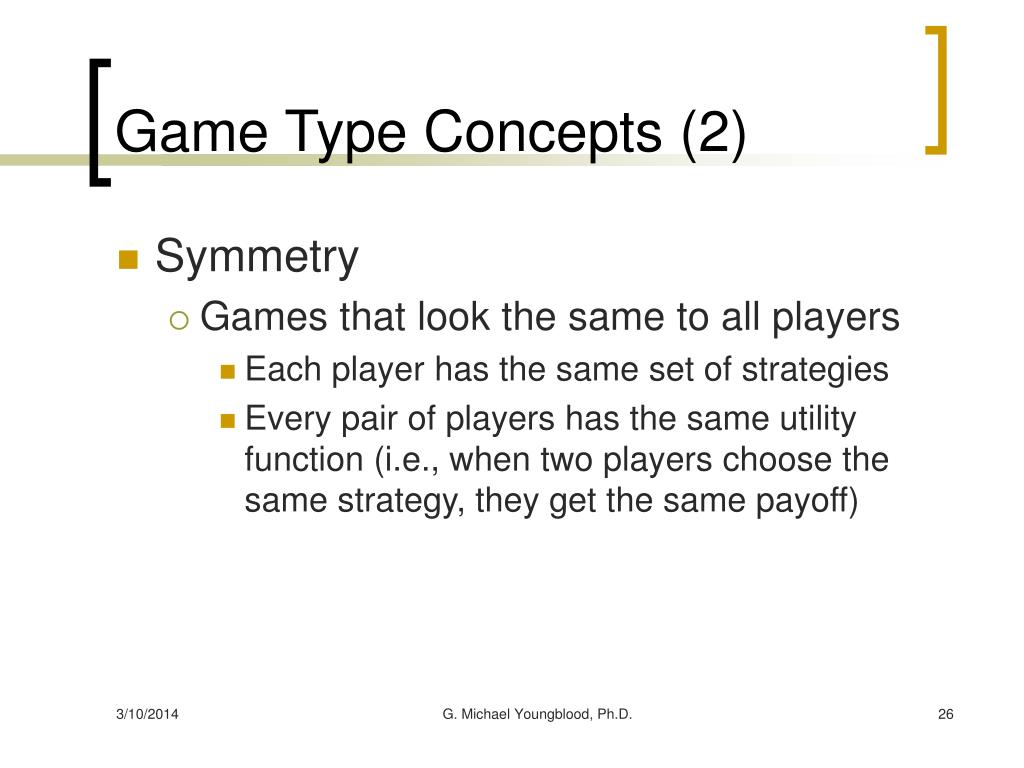 Game Type Concepts (2)