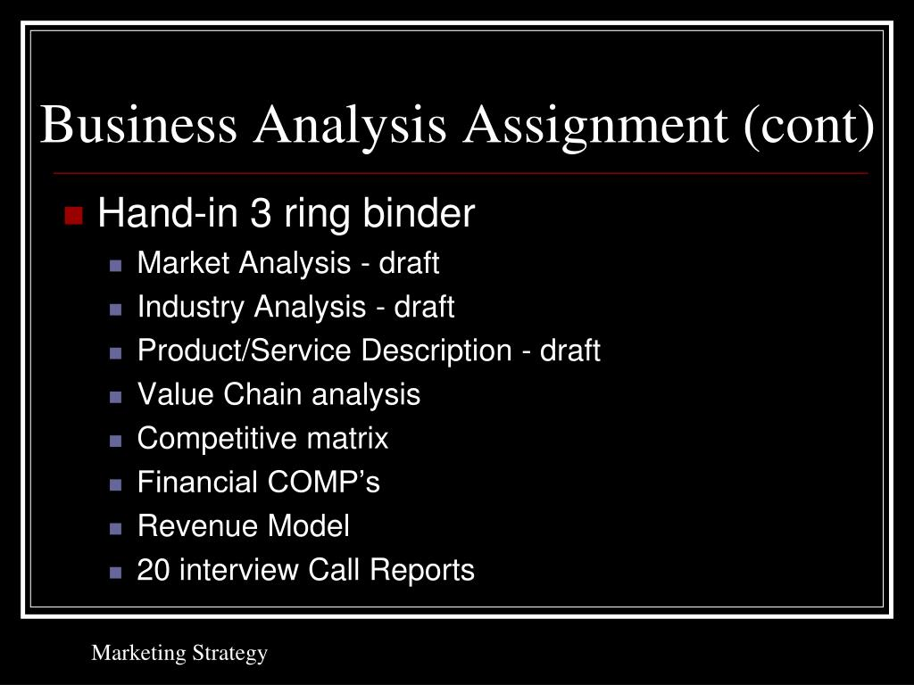 Business Analysis Assignment (cont)