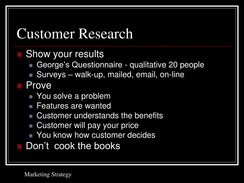 Customer Research