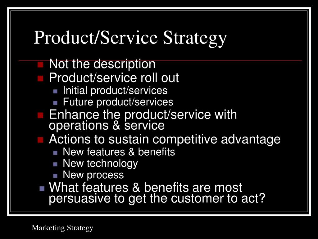 Product/Service Strategy
