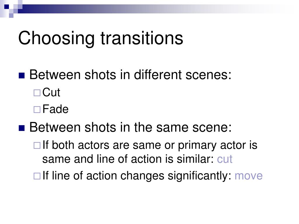 Choosing transitions