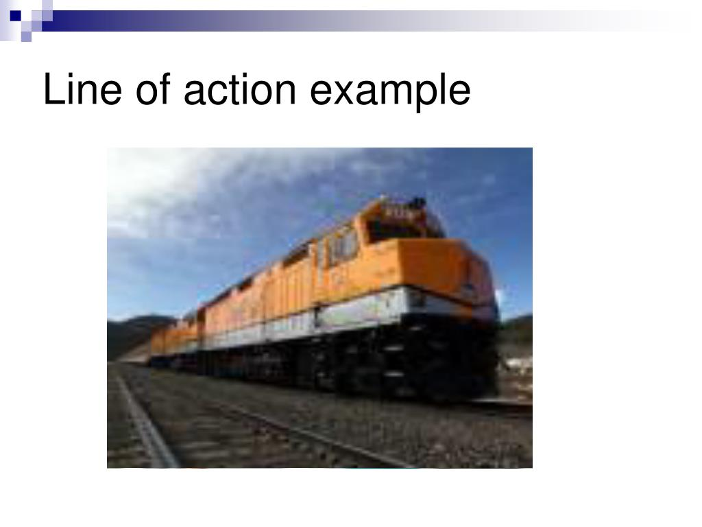 Line of action example