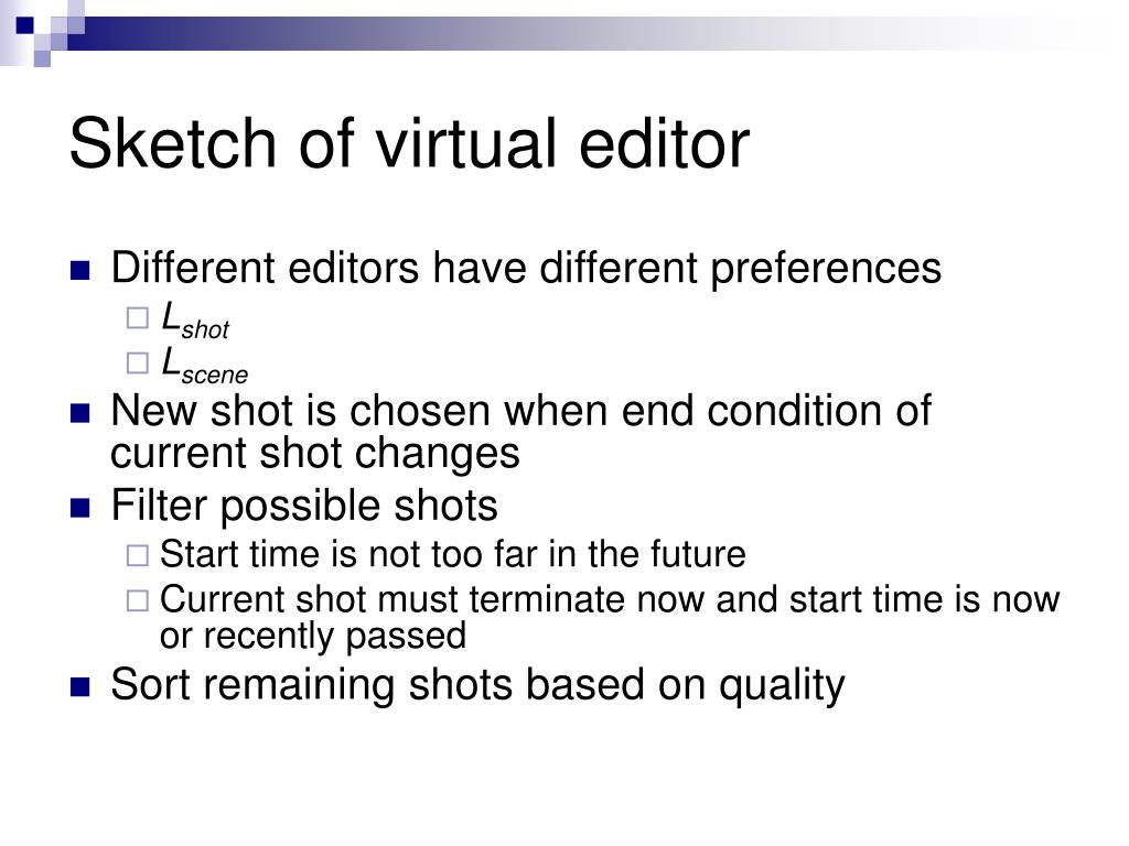 Sketch of virtual editor
