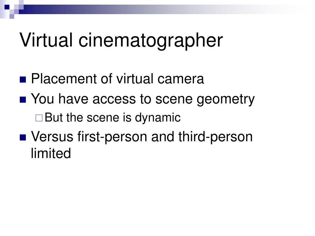 Virtual cinematographer
