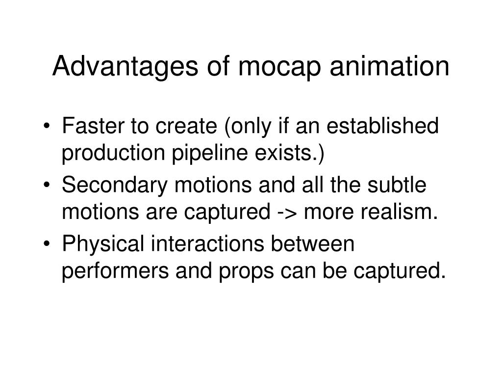 Advantages of mocap animation